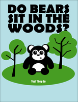 Do bears sit in the woods? by chinga
