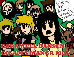CaramellDansen Cigam Manga Mix by Pacthesis