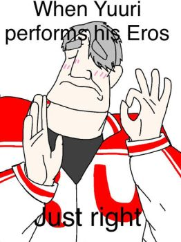 When Yuuri performs his Eros just right by kittyswuvanime