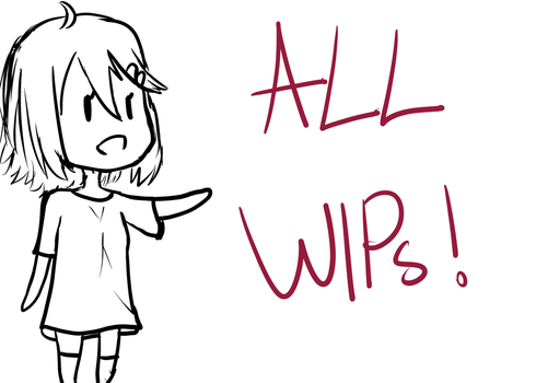 All WIPs by dyson0