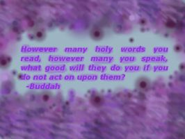 Famous Buddah quote stylized by CrimsonViolet
