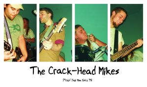 The Crack-Head Mikes by ValyGrlVentriloquist