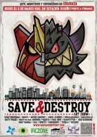SAVEandDESTROY Art Show by ExoesqueletoDV