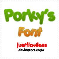 Porky's Font by JustFlawless