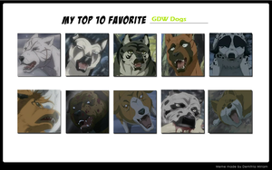 Top 10 Favorite GDW Dogs by faitharony