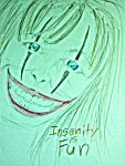 Insanity is Fun by cabcyco