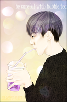 be careful with bubble tea by MaruGin