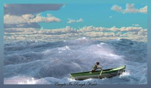 Caught In Rough Water by jbjdesigns