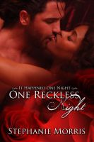 ~ It Happened One Night ~ Book One by Nephan
