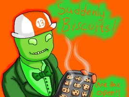 Suddenly Biscuits by Bloodstainedhowl
