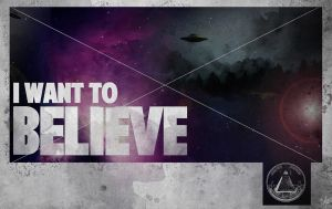I want to believe. by LabsOfAwesome