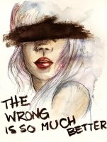 The Wrong Is So Much Better by sahdesign