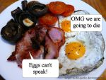 Eggs cant speak by danger-to-the-public