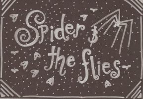 Spider And The Flies by deehumidifier
