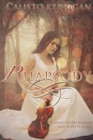 Rhapsody by calistokerrigan