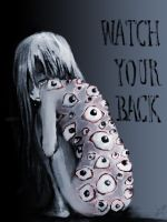 Watch Your Back by paintausea