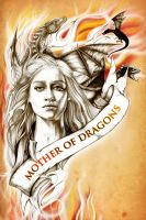 Mother of Dragons by lunamagic