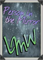 Poetry Icon: Person in the Mirror by LMW-The-Poet