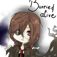 Burried Alive by A-Fake-Soul