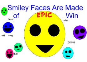 Smiley Faces  Made of Epic Win by Acid-Rain0929