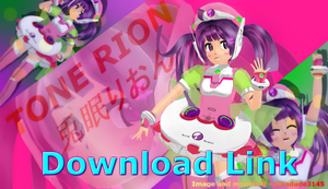 MMD Tone Rion Download [V.3.0] by Pikadude31451