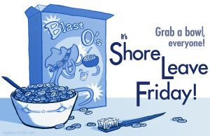 Blast-O's presents Shore Leave Friday by regeener