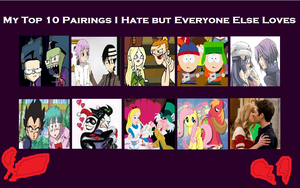 Top 10 Pairings I Hate but Everyone Else Loves by Harmony-Borealis