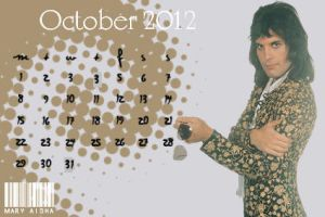 Freddie Mercury Calendar - October 2012 by Mary-Aisha