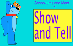 Show and Tell by jacobyel