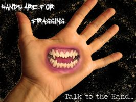 hands are for fragging 4 by omnicide666