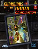 Guardians of the Dawn GRADUATION 02 by djmatt2