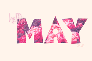 Wallpaper 'Hello May' by Aki B. by AkiBrowning
