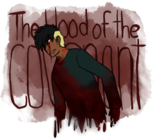 The blood of the covenant by Gatodae