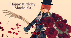 ~Happy Birthday to mochalala~ by KingdomHeartsNickey
