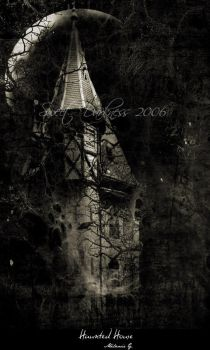 Haunted House by MySweetDarkness