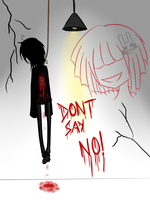 CONTEST ENTRY - Don't Say No by theladywithglasses