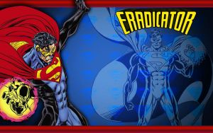 The Eradicator! by Superman8193