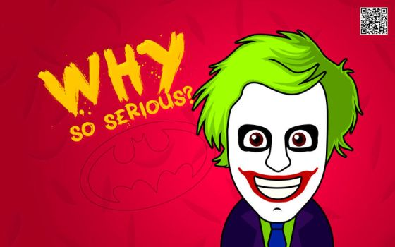 Why so serious, dude? by igorrcarvalho