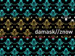 damask//znow by ZeBiii