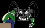 I am the Blonde From Hell by BlondeFromHell