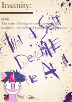 Twlight Sparkle: Insanity by Skeptic-Mousey