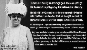 Helen Gardener on Bible God.. by rationalhub