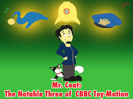 Mr Coat - The Notable Three of CBBC Toy-Mation by qwertypictures