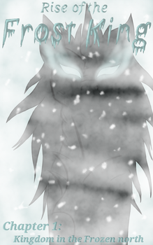 Rise of the Frost King - front page by rickthewolf