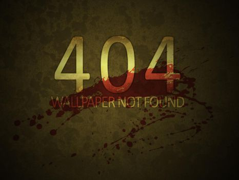 404 - Wallpaper not found... by atwistedillusion