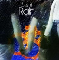 Let it Rain by 4thElementGraphics