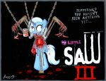 My Little SAW 3 by Rammzblood
