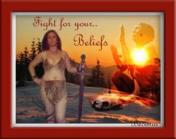 Fight for your beliefs by LadyAcceber