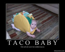 Taco Demotivational 2 by blackdeath2000