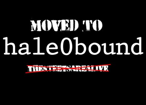 Moved to hale0bound by TheStreetsAreAlive